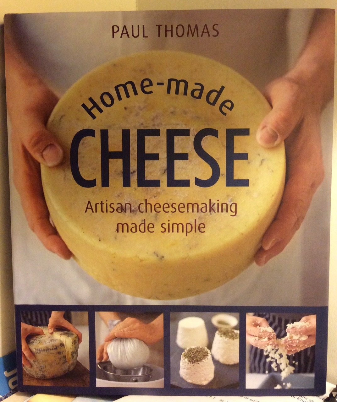 home made cheese by paul thomas lyburn cheese. Black Bedroom Furniture Sets. Home Design Ideas